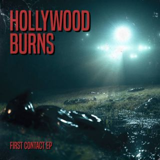 Hollywood Burns - First Contact