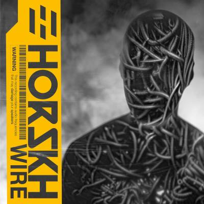 Horskh - WIRE (Chronique)