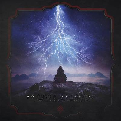 Howling Sycamore - Seven Pathways To Annihilation  (chronique)