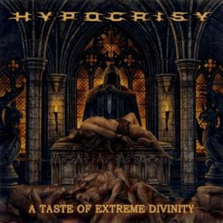 Hypocrisy - A Taste of Extreme Divinity (chronique)