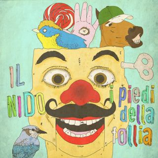 Il Nido - I Piedi Della Follia