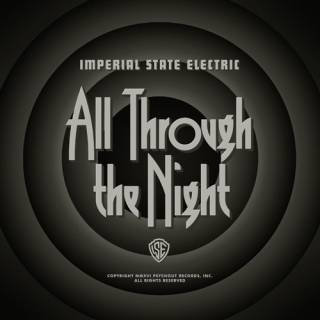 Imperial State Electric - All Through The Night (chronique)