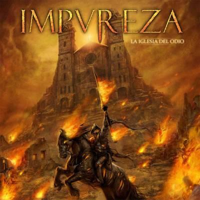 Impureza - La Iglesia Del Odio