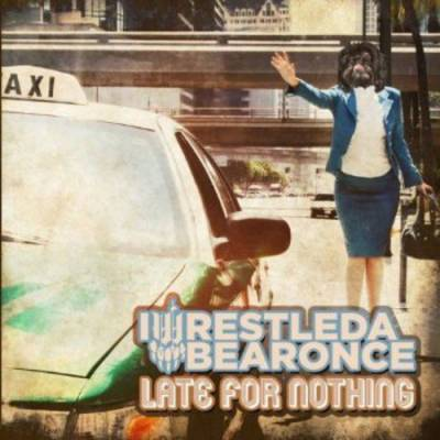 Iwrestledabearonce - Late For Nothing (chronique)