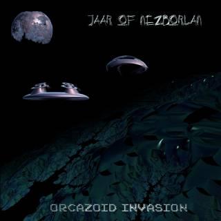 Jaar Of Nezborlan - Orcazoid Invasion (Disk I)