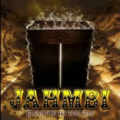 Jahmbi - Elevator To The Sun