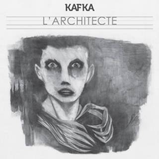 KafKa - L'architecte