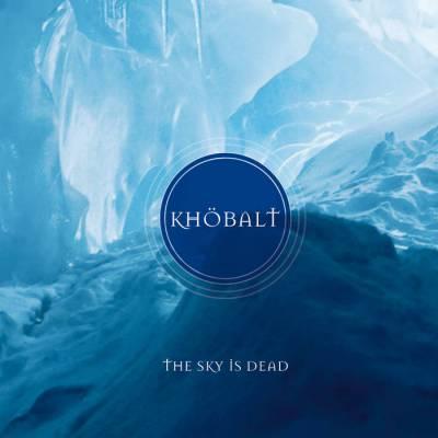 Khöbalt - The sky is dead