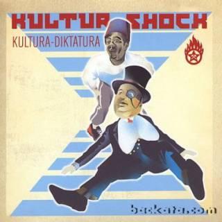 Kultur Shock - Kultura-Diktatura