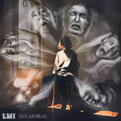 L.m.i - Excess Subconscious