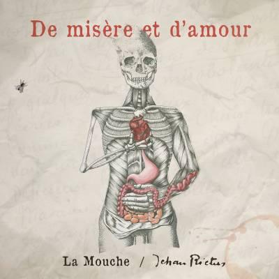 La Compagnie La Mouche - De misère et d'amour (chronique)