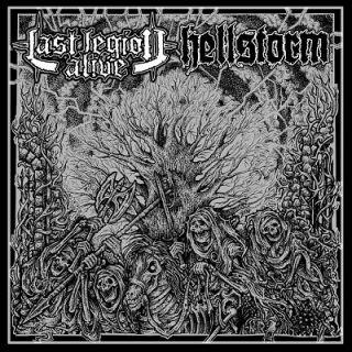 Hellstorm + Last Legion Alive - split