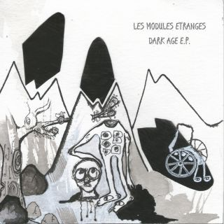 Les Modules Etranges - Dark Age