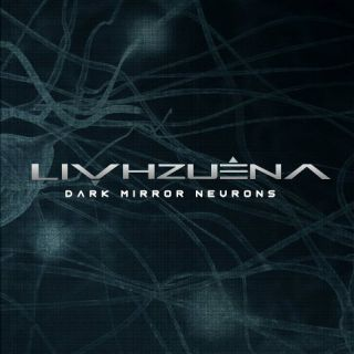 Livhzuena - Dark mirror neurons (chronique)