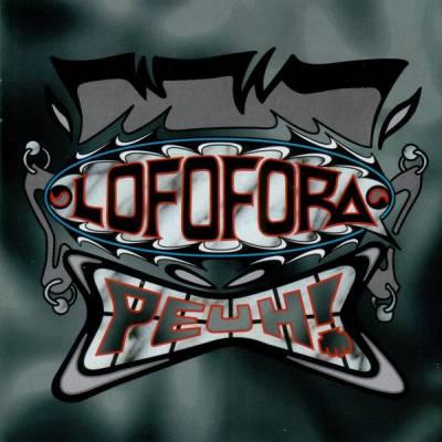 Lofofora - Peuh! (chronique)