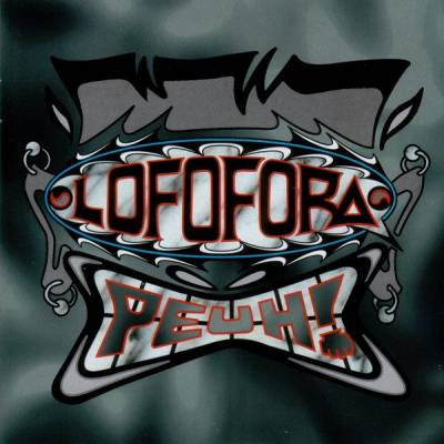 Lofofora - Peuh!