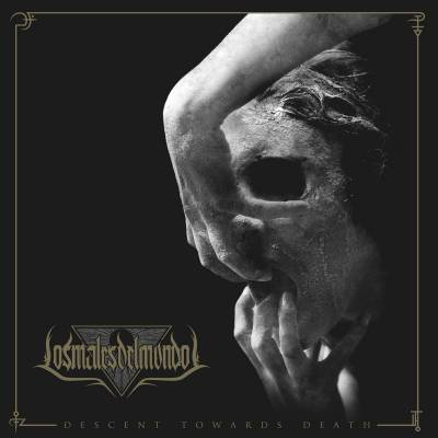 Los Males Del Mundo - Descent Towards Death