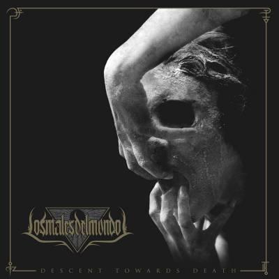 Los Males Del Mundo - Descent Towards Death (chronique)