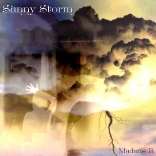 Madame B - Sunny Storm (chronique)