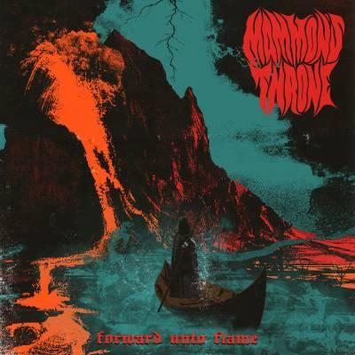 Mammon's Throne - Forward Unto Flame (Chronique)