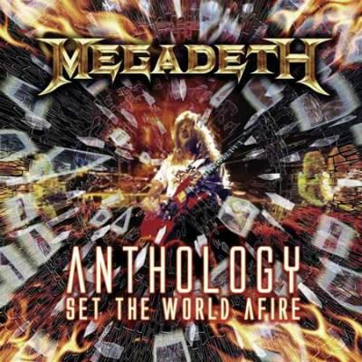 Megadeth - Anthology - Set The World Afire (chronique)