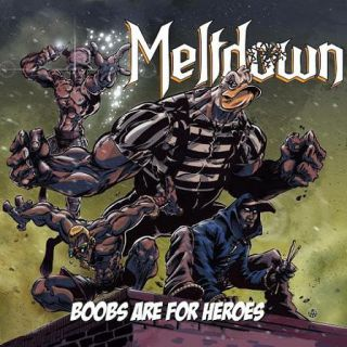 Meltdown - Boobs are for heroes