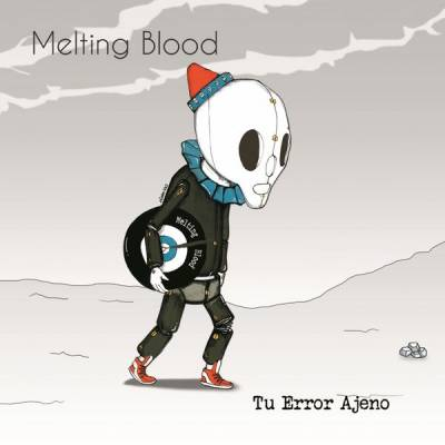 Melting Blood - Tu Error Ajeno