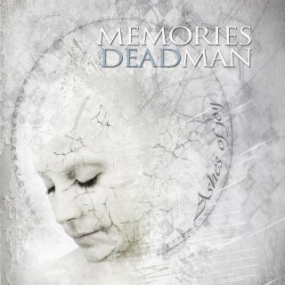 Memories of a Dead Man - Ashes of joy