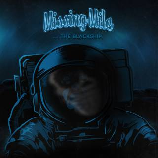 Missing Mile - The Blackship