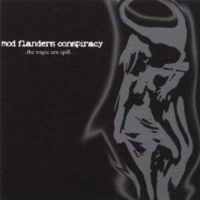 Mod Flanders Conspiracy - ...The Tragic Urn Spill...