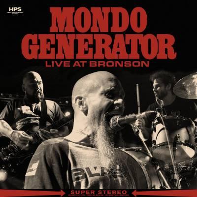 Mondo Generator - Live at Bronson (Chronique)