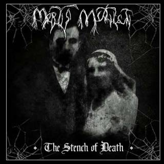 Mortis Mutilati - The Stench of Death (chronique)
