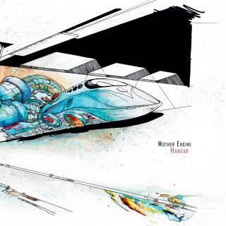 Mother Engine - Hangar