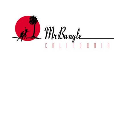 Mr. Bungle - California (chronique)
