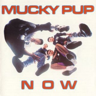 Mucky Pup - Now (chronique)