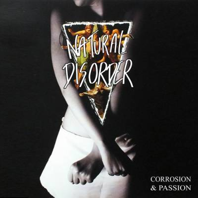 Natural Disorder - Corrosion & Passion