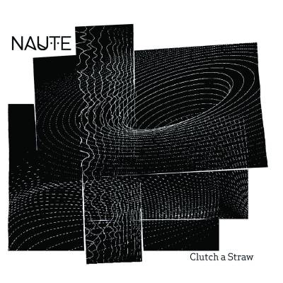 Naute - Clutch A Straw