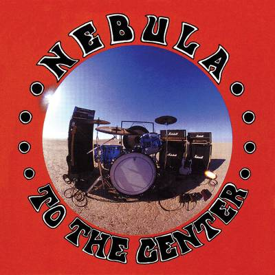 Nebula - To the center (chronique)