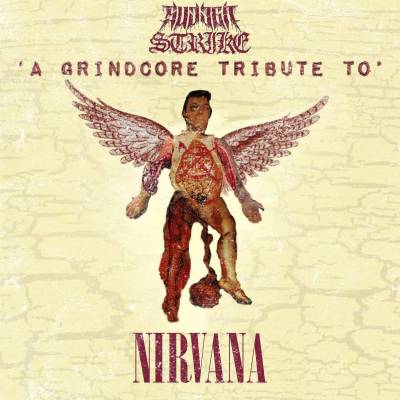 Compilation - A Grindcore Tribute To Nirvana (chronique)