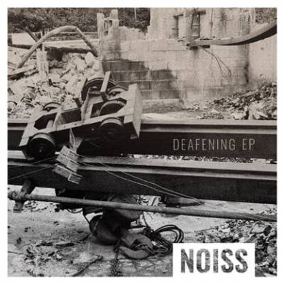Noiss - Deafening (chronique)