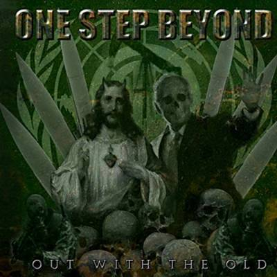 One Step Beyond - Out With the Old