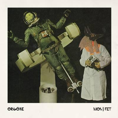 Orgöne - Mos/Fet