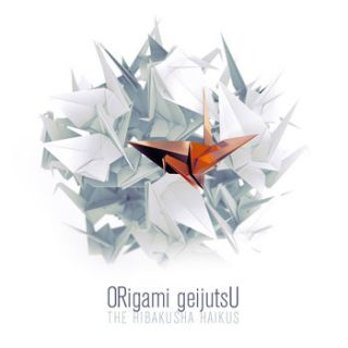 Origami Geijutsu - The Habikusha Haikus