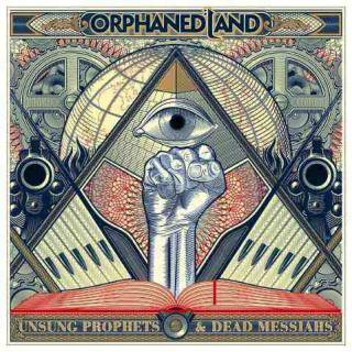 Orphaned Land - Unsung Prophets & Dead Messiahs (chronique)
