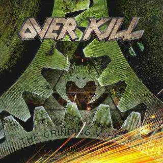 Overkill - The Grinding Wheel (chronique)