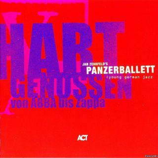 Panzerballett - Hart Genossen - Von Abba bis Zappa