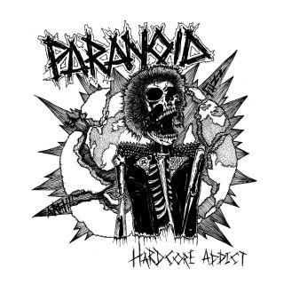 Paranoid - Hardcore Addict Ep (chronique)
