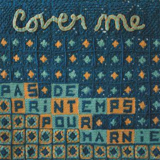 Pas De Printemps Pour Marnie - Cover me