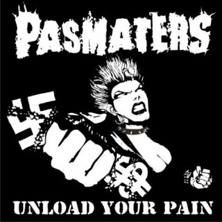 Pasmaters - Unload Your Pain