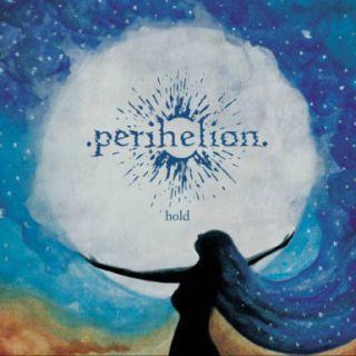 Perihelion - Hold (chronique)